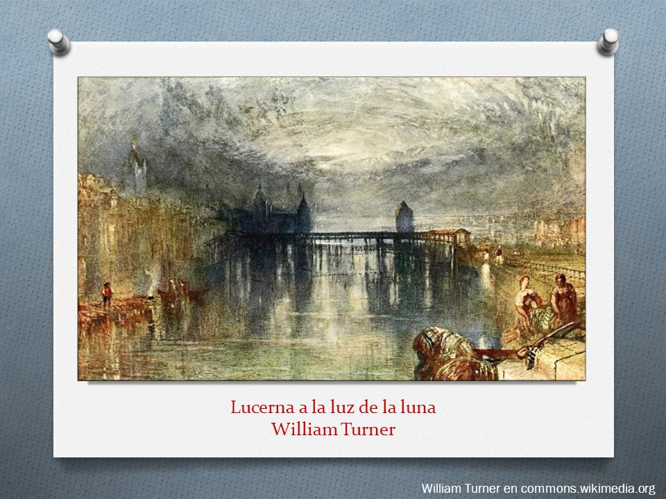 Lucerna a la luz de la luna William Turner William Turner en commons.wikimedia.org