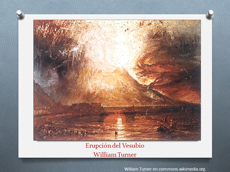 Erupción del Vesubio William Turner William Turner en commons.wikimedia.org