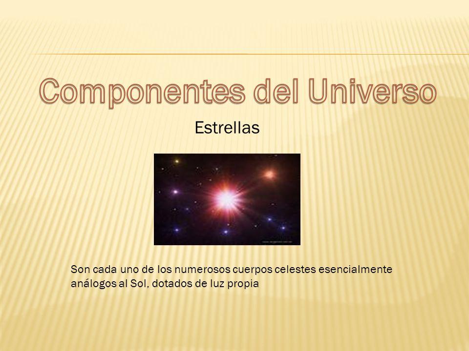 Estrellas Son cada uno de los numerosos cuerpos celestes esencialmente análogos al Sol, dotados de luz propia