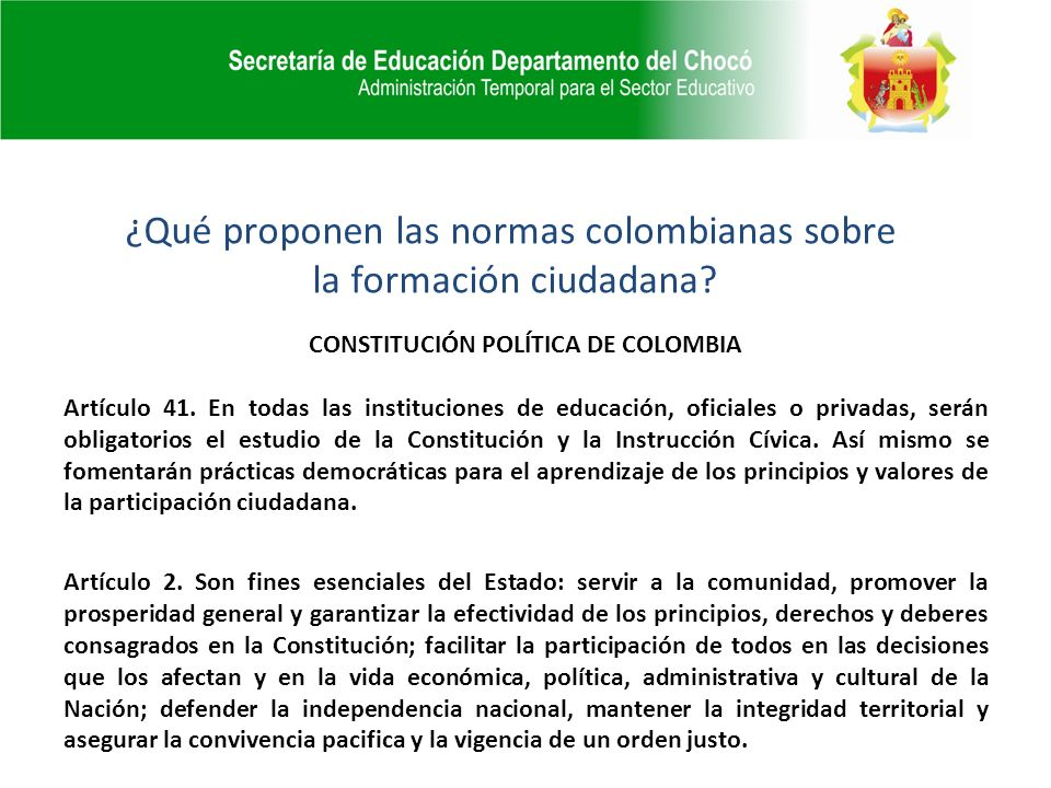 CONSTITUCIÓN POLÍTICA DE COLOMBIA Artículo 41.