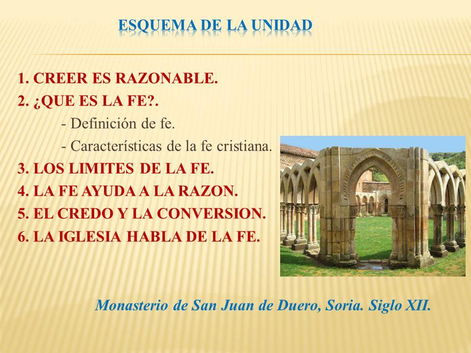 1.CREER ES RAZONABLE. 2. ¿QUE ES LA FE?. - Definición de fe.