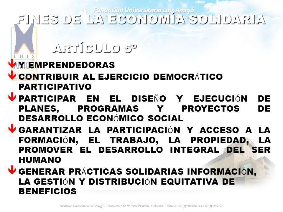 CARACTERÍSTICAS DE LAS ORGANIZACIONES TENER UNA FUNCIÓN PRODUCTIVA TENER UN VÍNCULO ASOCIATIVO AUSENCIA DE ÁNIMO DE LUCRO CONTAR CON PATRIMONIO INTEGRARSE SOCIAL Y ECONÓMICAMENTE ARTÍCULO 6º