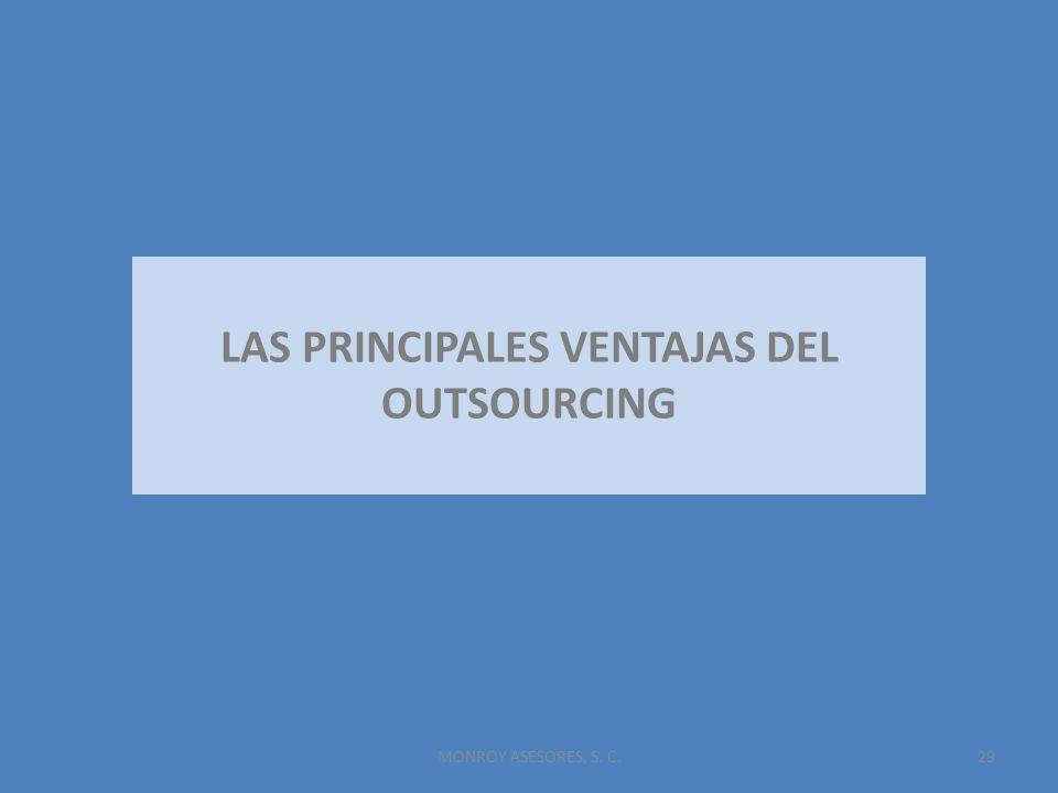 29 LAS PRINCIPALES VENTAJAS DEL OUTSOURCING