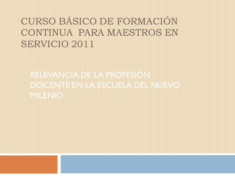 I.RELEVANCIA DE LA PROFESIÓN DOCENTE ACTIVIDAD INDIVIDUAL Reflexionar y tomar nota ( Tiempo:5 min.