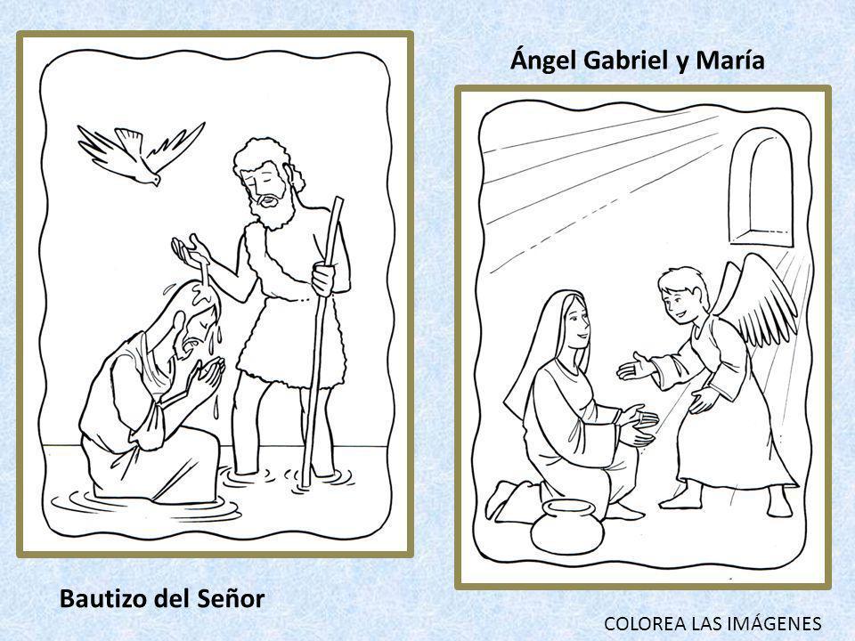 COLOREA LAS IMÁGENES Bautizo del Señor Ángel Gabriel y María