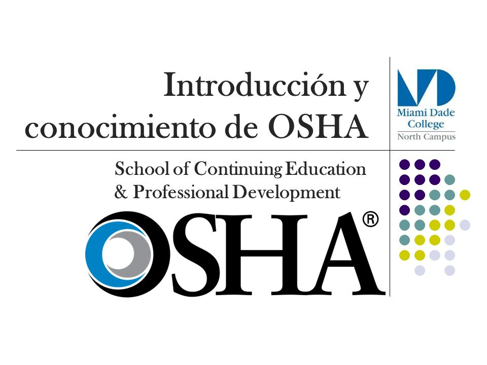 Introducción y conocimiento de OSHA School of Continuing Education & Professional Development