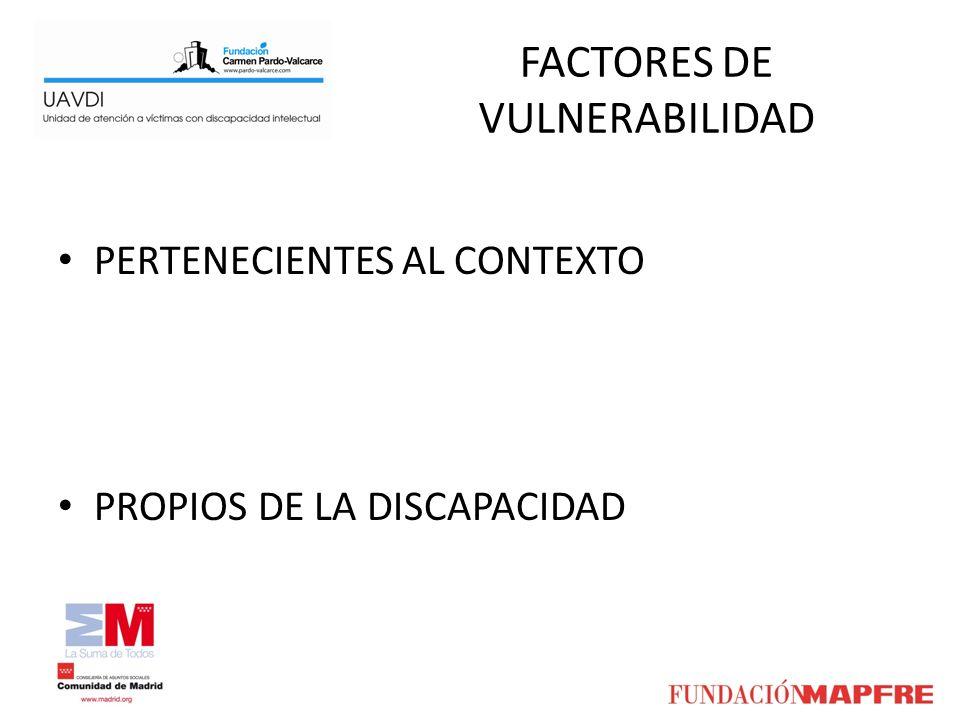 FACTORES DE VULNERABILIDAD PERTENECIENTES AL CONTEXTO PROPIOS DE LA DISCAPACIDAD