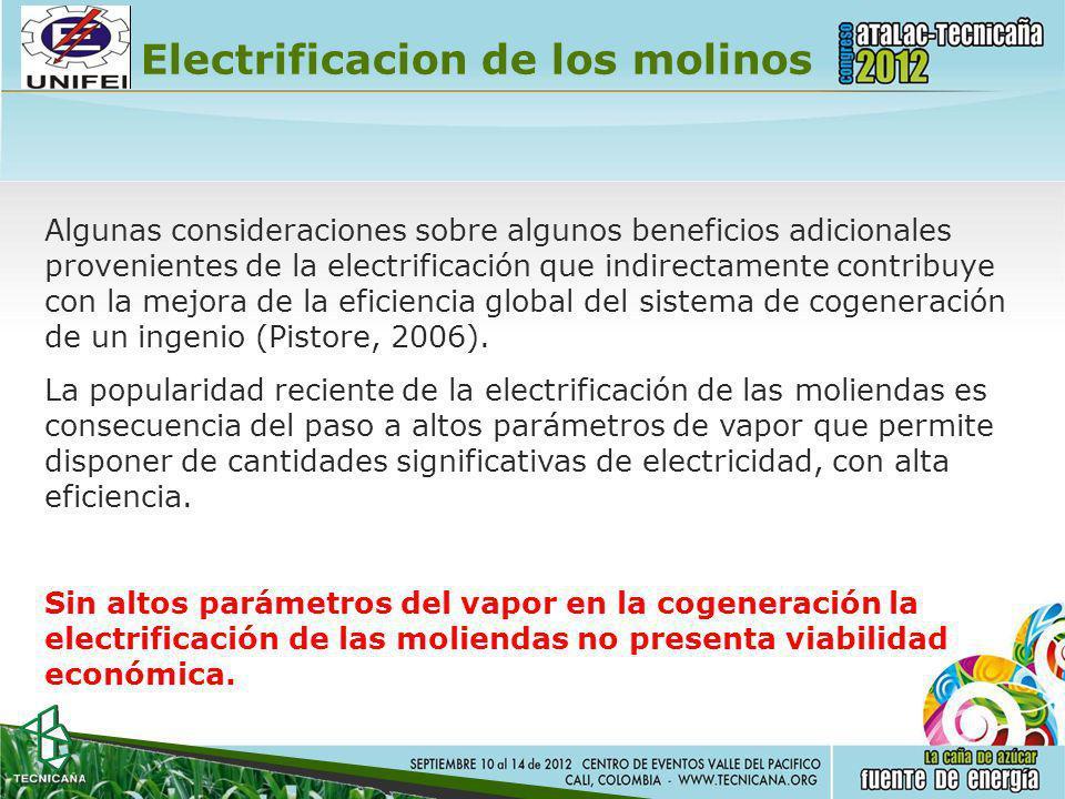 Electrificacion de los molinos Algunas consideraciones sobre algunos beneficios adicionales provenientes de la electrificación que indirectamente cont