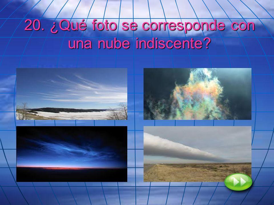 20. ¿Qué foto se corresponde con una nube indiscente?