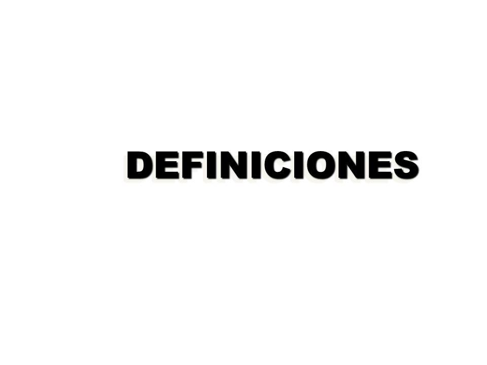 DEFINICIONESDEFINICIONES