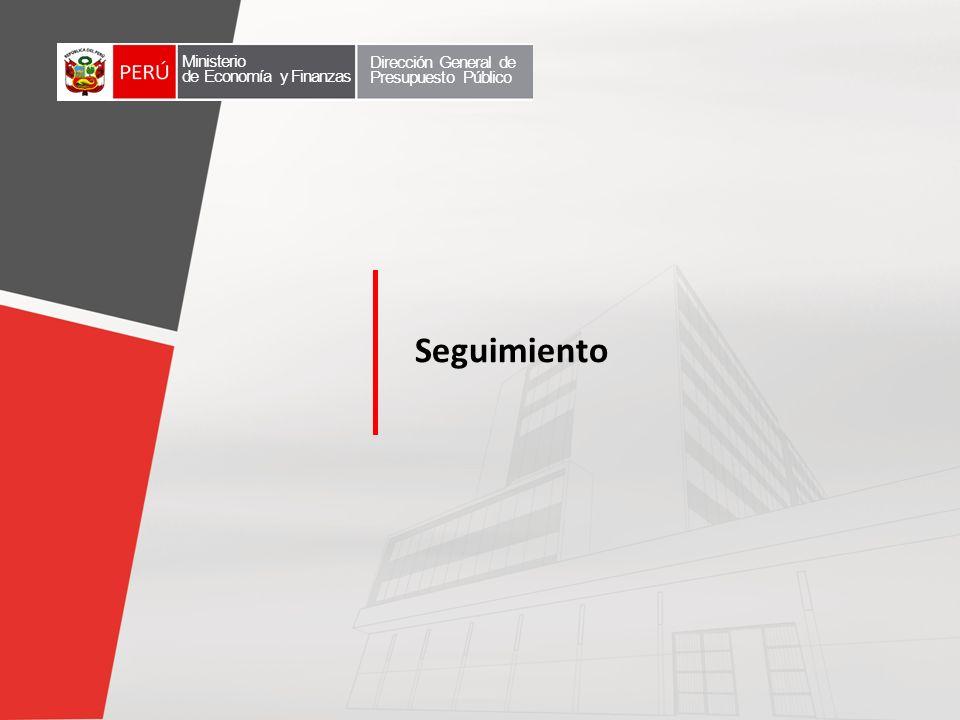 Seguimiento Ministerio de Economía y Finanzas Dirección General de Presupuesto Público