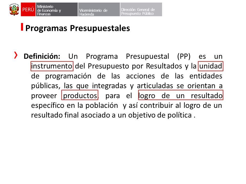 Dirección General de Presupuesto Público Programas Presupuestales Definición: Un Programa Presupuestal (PP) es un instrumento del Presupuesto por Resu