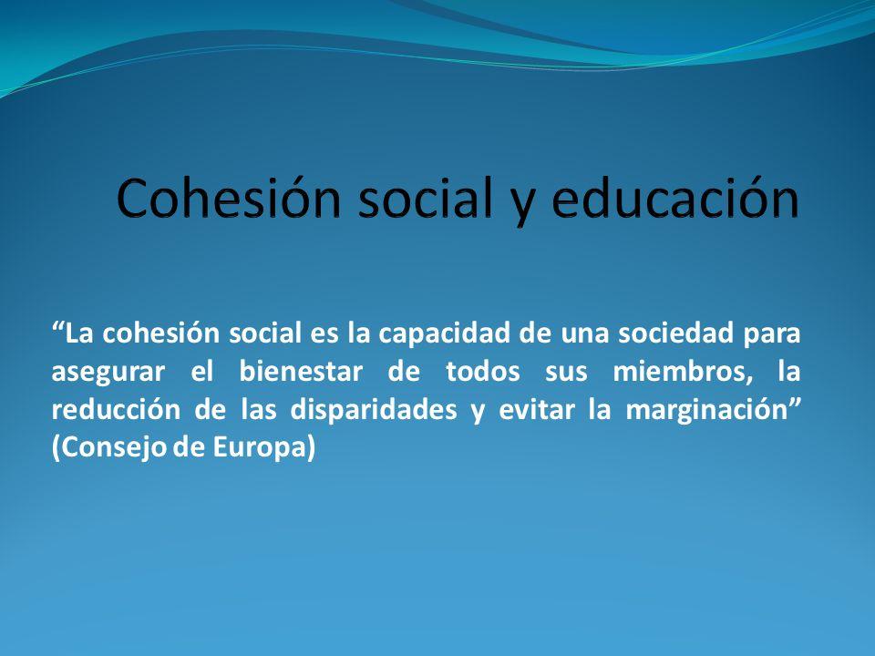 La cohesión social es la capacidad de una sociedad para asegurar el bienestar de todos sus miembros, la reducción de las disparidades y evitar la marginación (Consejo de Europa)