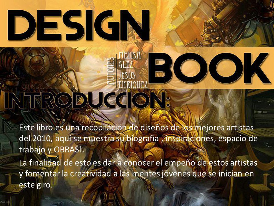 Este libro es una recopilación de diseños de los mejores artistas del 2010, aquí se muestra su biografía, inspiraciones, espacio de trabajo y OBRAS!.