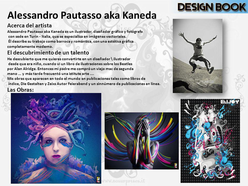Alessandro Pautasso aka Kaneda Acerca del artista Alessandro Pautasso aka Kaneda es un ilustrador, diseñador gráfico y fotógrafo con sede en Turín - I