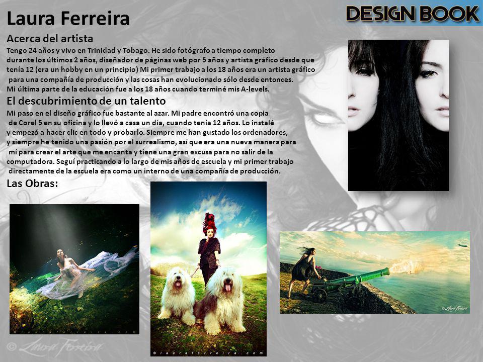 Laura Ferreira Acerca del artista Tengo 24 años y vivo en Trinidad y Tobago. He sido fotógrafo a tiempo completo durante los últimos 2 años, diseñador