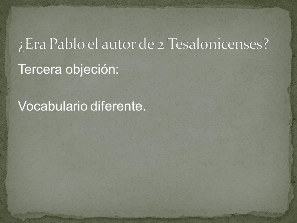 Tercera objeción: Vocabulario diferente.