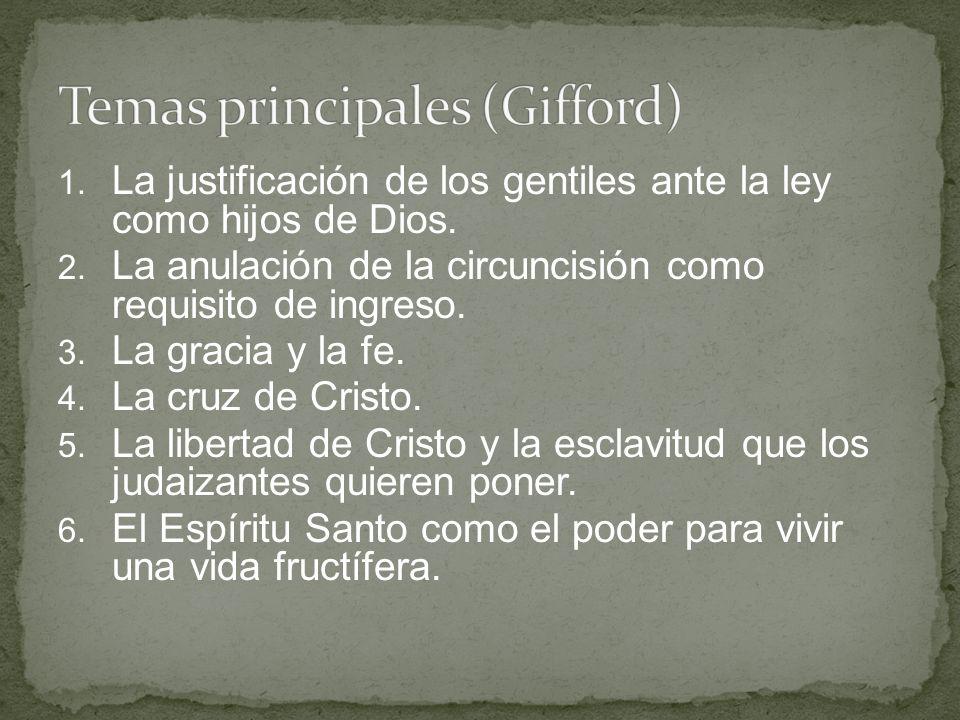 1. La justificación de los gentiles ante la ley como hijos de Dios. 2. La anulación de la circuncisión como requisito de ingreso. 3. La gracia y la fe