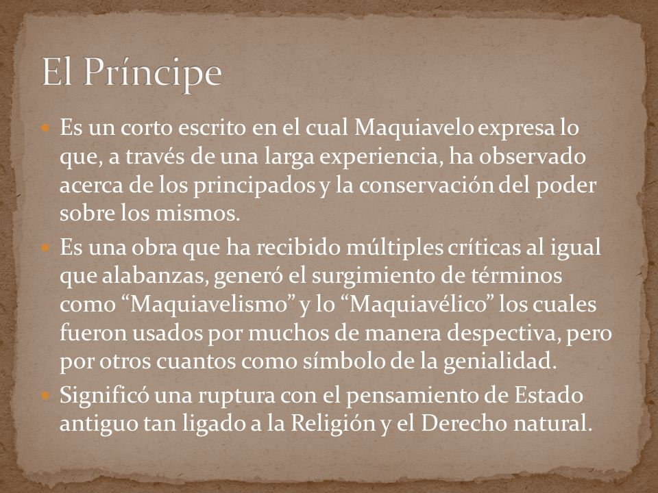 Es un corto escrito en el cual Maquiavelo expresa lo que, a través de una larga experiencia, ha observado acerca de los principados y la conservación