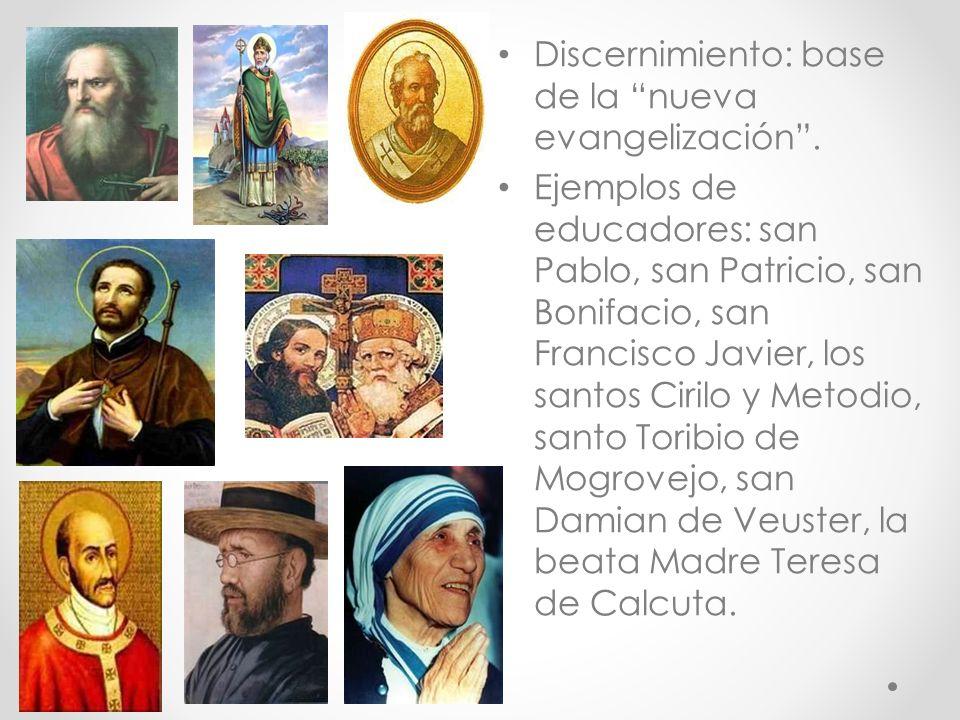 Discernimiento: base de la nueva evangelización.