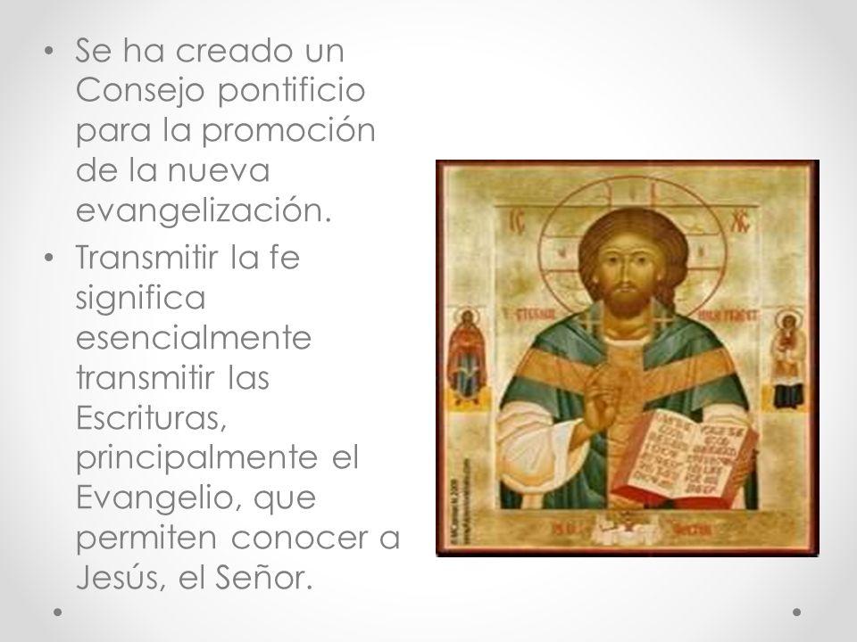 Se ha creado un Consejo pontificio para la promoción de la nueva evangelización.