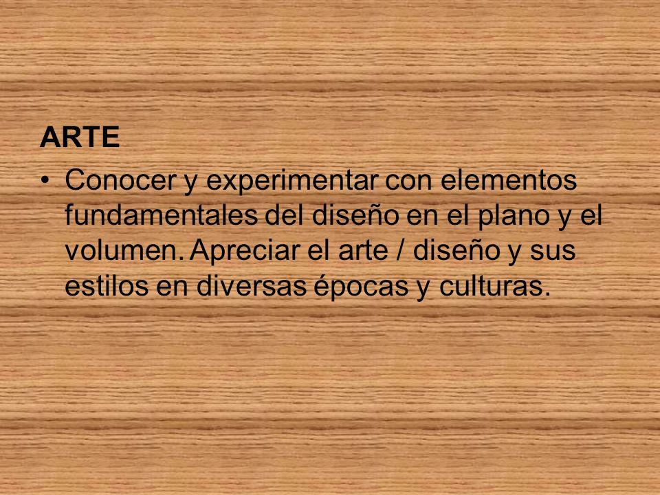 ARTE Conocer y experimentar con elementos fundamentales del diseño en el plano y el volumen.