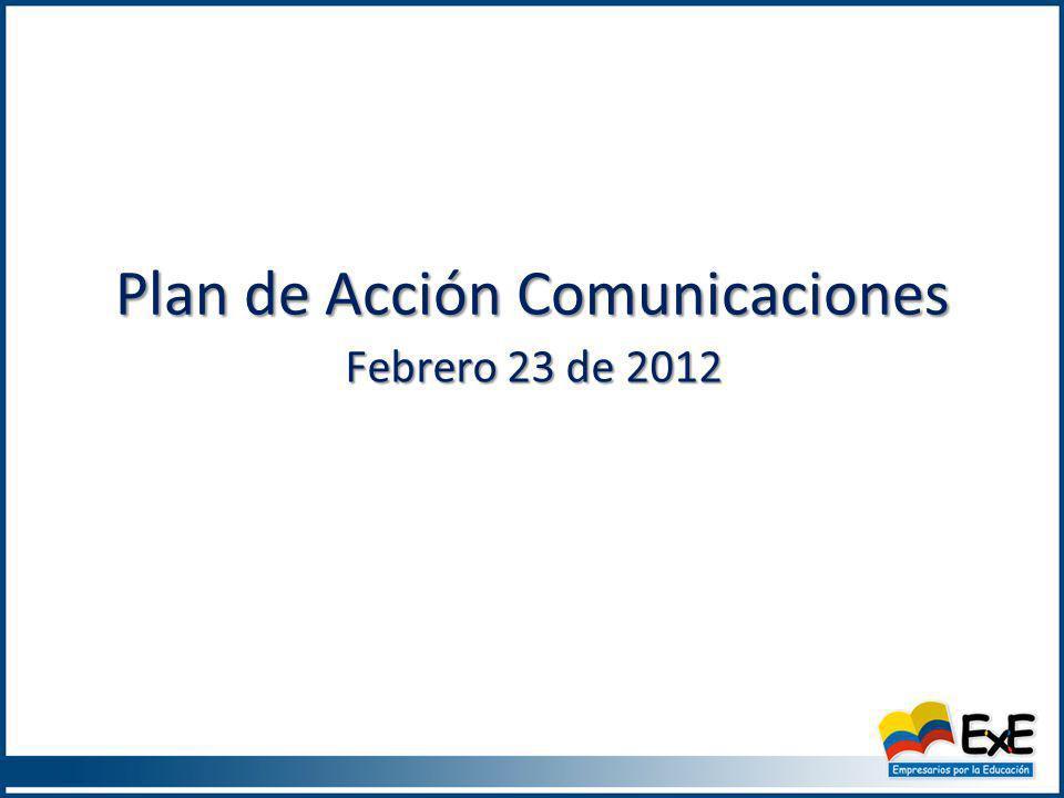 Plan de Acción Comunicaciones Febrero 23 de 2012