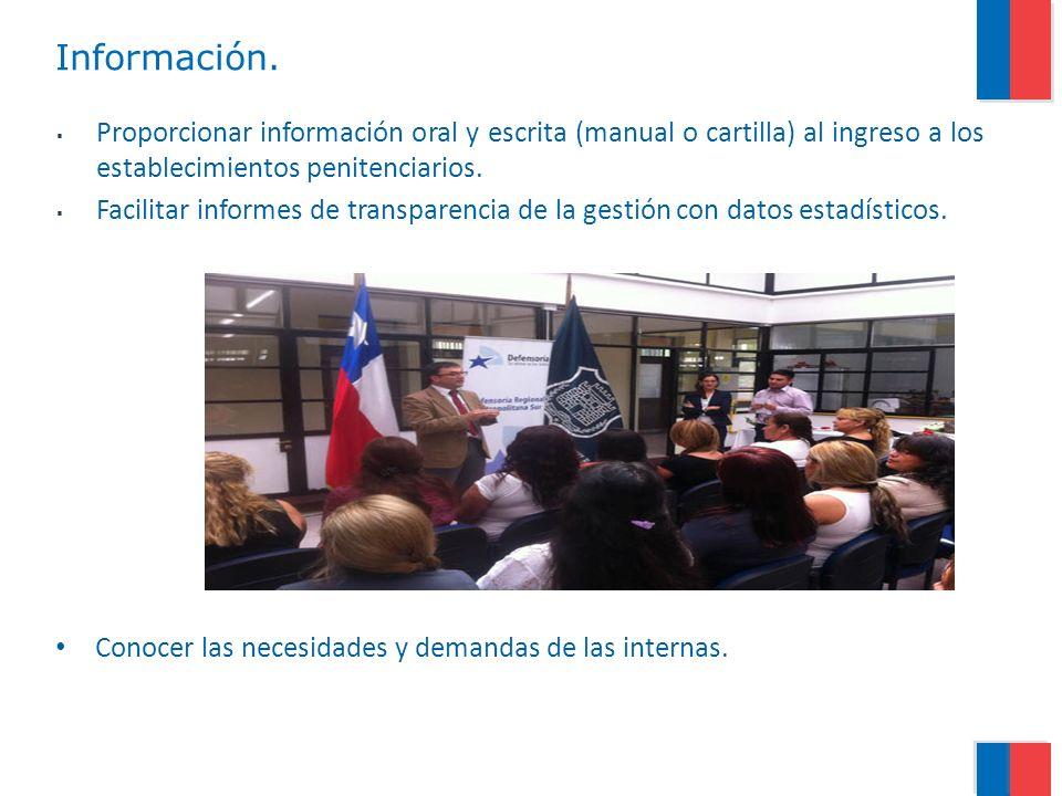 Información. Proporcionar información oral y escrita (manual o cartilla) al ingreso a los establecimientos penitenciarios. Facilitar informes de trans