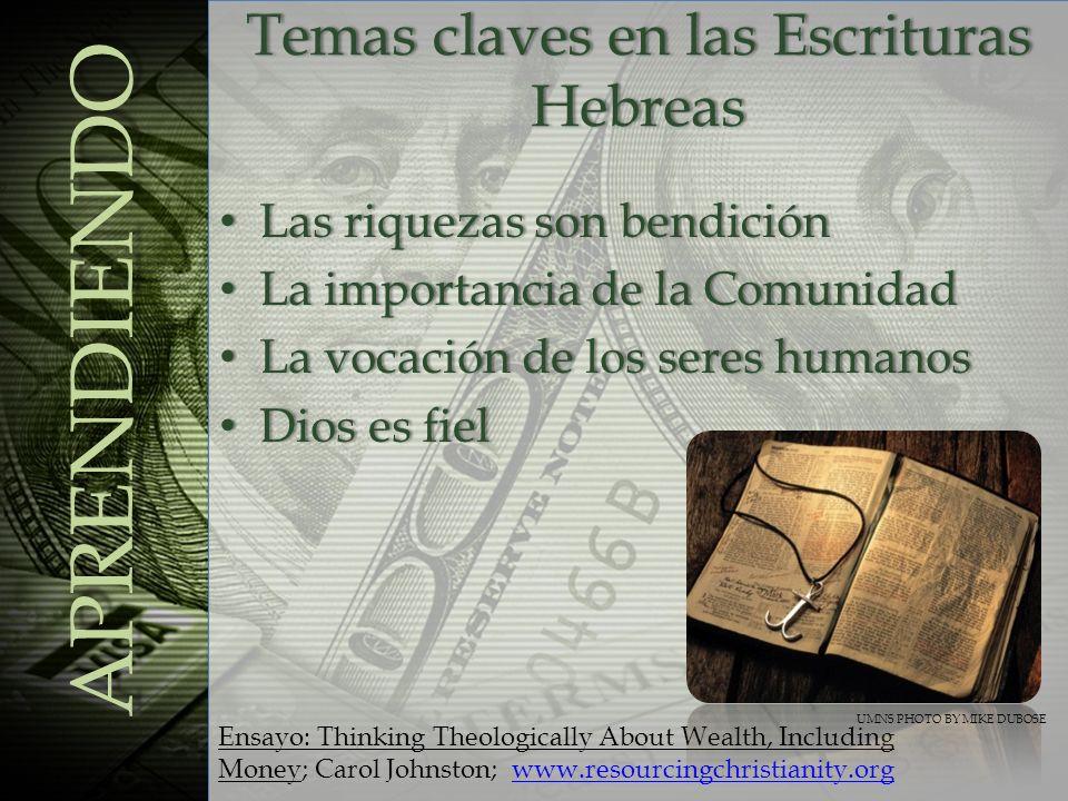 Las riquezas son bendición Las riquezas son bendición La importancia de la Comunidad La importancia de la Comunidad La vocación de los seres humanos L
