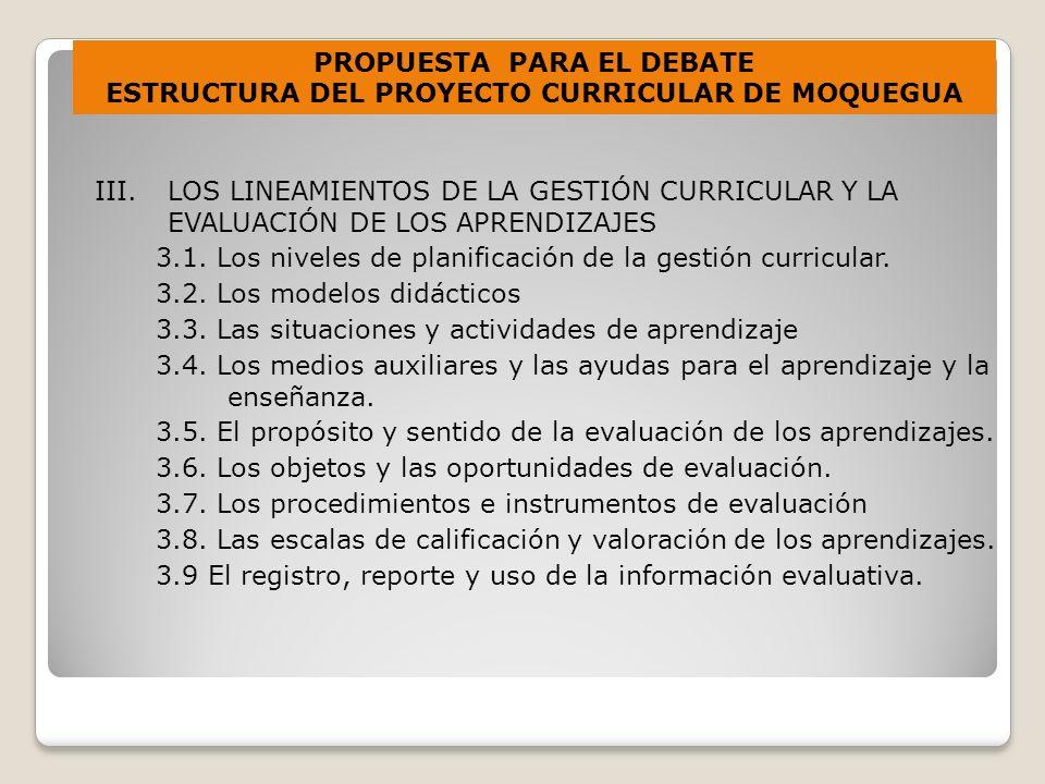 III.LOS LINEAMIENTOS DE LA GESTIÓN CURRICULAR Y LA EVALUACIÓN DE LOS APRENDIZAJES 3.1.