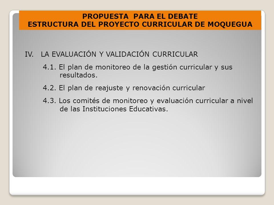 IV.LA EVALUACIÓN Y VALIDACIÓN CURRICULAR 4.1.