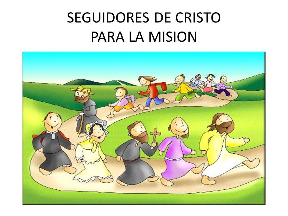 SEGUIDORES DE CRISTO PARA LA MISION