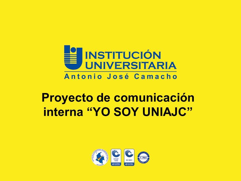Proyecto de comunicación interna YO SOY UNIAJC