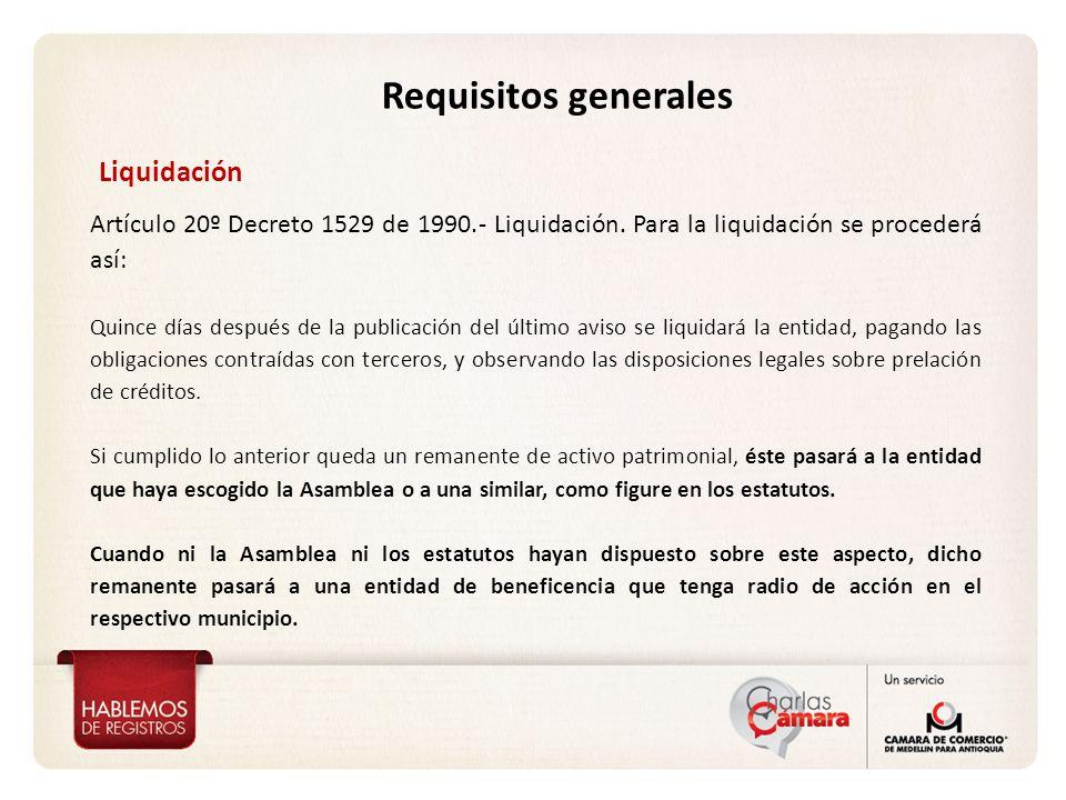 Liquidación Artículo 20º Decreto 1529 de 1990.- Liquidación. Para la liquidación se procederá así: Quince días después de la publicación del último av