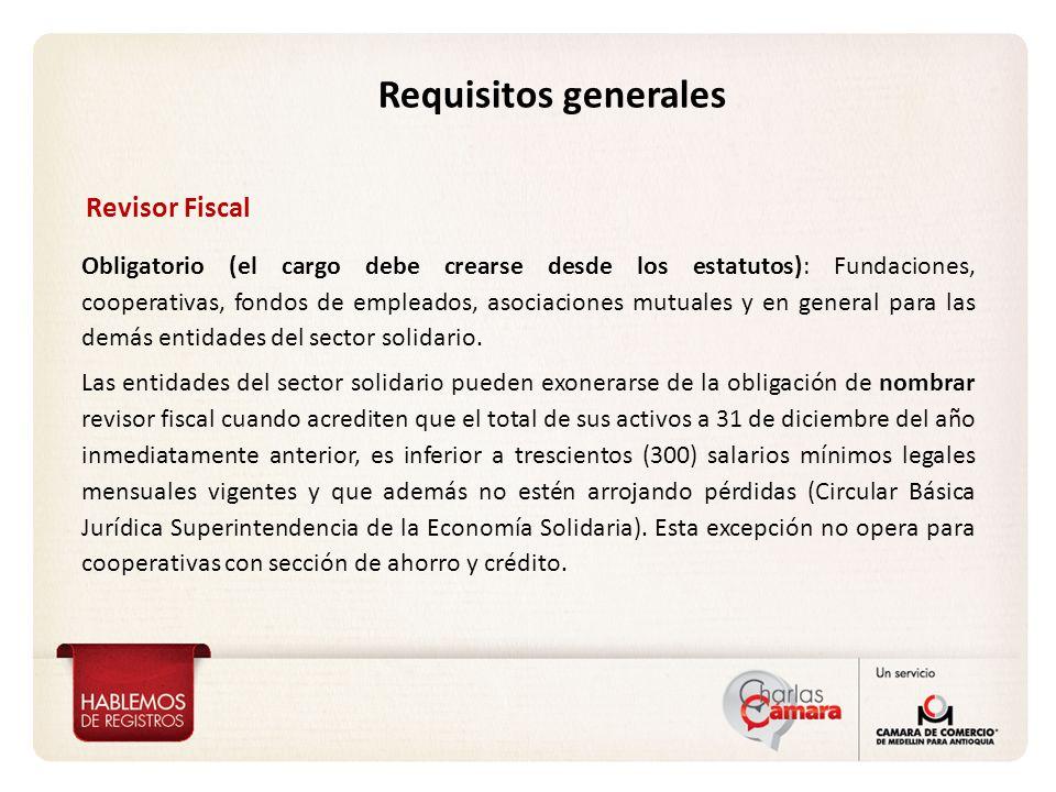 Revisor Fiscal Obligatorio (el cargo debe crearse desde los estatutos): Fundaciones, cooperativas, fondos de empleados, asociaciones mutuales y en gen
