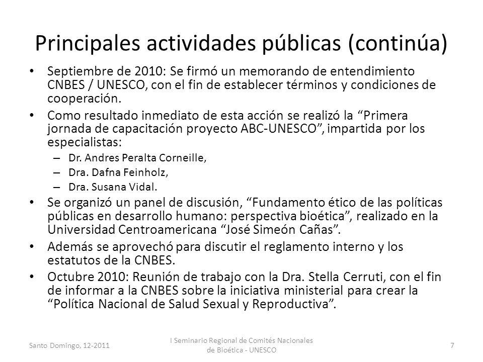 Principales actividades públicas (continúa) Septiembre de 2010: Se firmó un memorando de entendimiento CNBES / UNESCO, con el fin de establecer términ