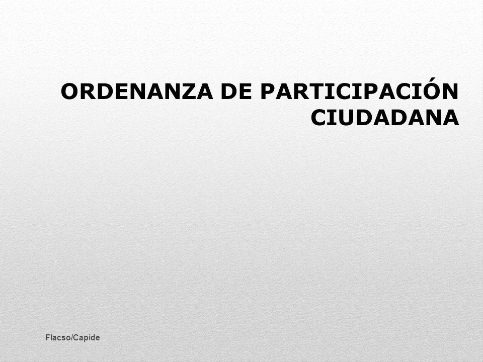 ORDENANZA DE PARTICIPACIÓN CIUDADANA Flacso/Capide
