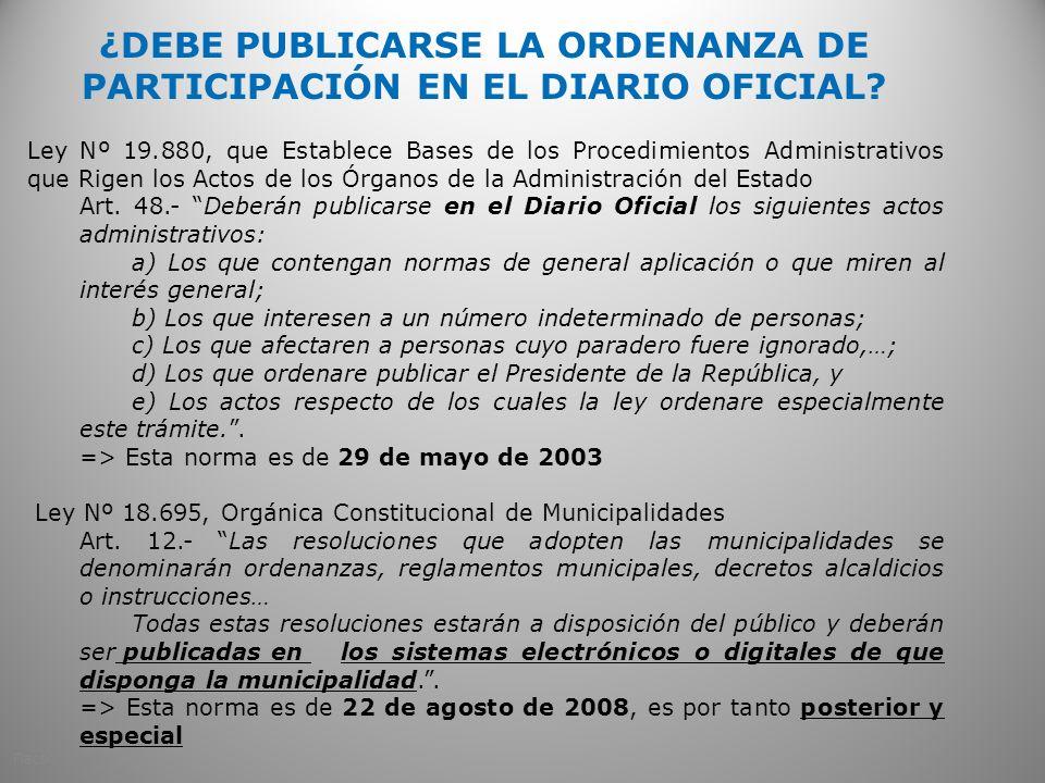 ¿DEBE PUBLICARSE LA ORDENANZA DE PARTICIPACIÓN EN EL DIARIO OFICIAL? Ley Nº 19.880, que Establece Bases de los Procedimientos Administrativos que Rige