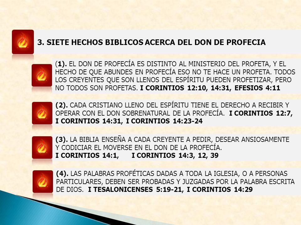 3. SIETE HECHOS BIBLICOS ACERCA DEL DON DE PROFECIA (1). EL DON DE PROFECÍA ES DISTINTO AL MINISTERIO DEL PROFETA, Y EL HECHO DE QUE ABUNDES EN PROFEC