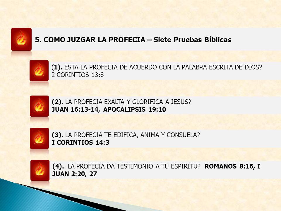 5.COMO JUZGAR LA PROFECIA – Siete Pruebas Bíblicas (1).