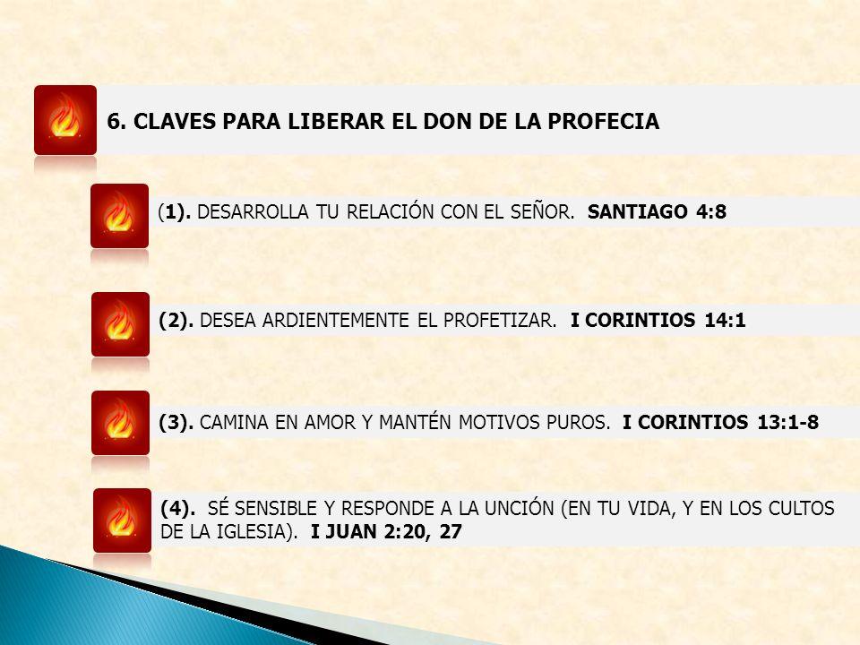 6.CLAVES PARA LIBERAR EL DON DE LA PROFECIA (1). DESARROLLA TU RELACIÓN CON EL SEÑOR.