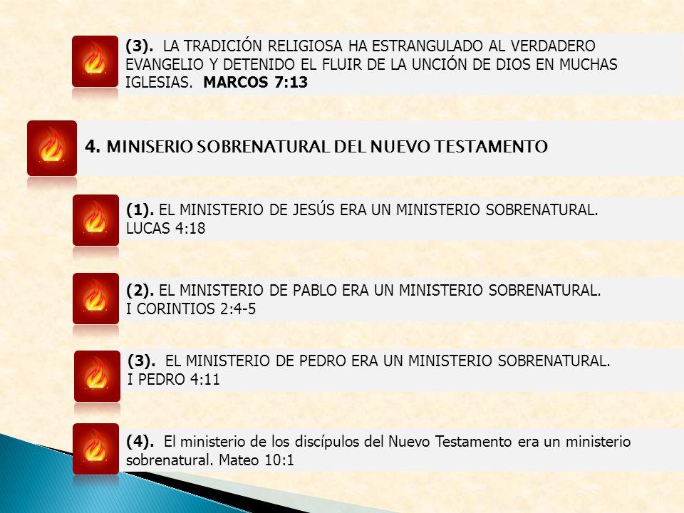 4. MINISERIO SOBRENATURAL DEL NUEVO TESTAMENTO (1). EL MINISTERIO DE JESÚS ERA UN MINISTERIO SOBRENATURAL. LUCAS 4:18 (2). EL MINISTERIO DE PABLO ERA