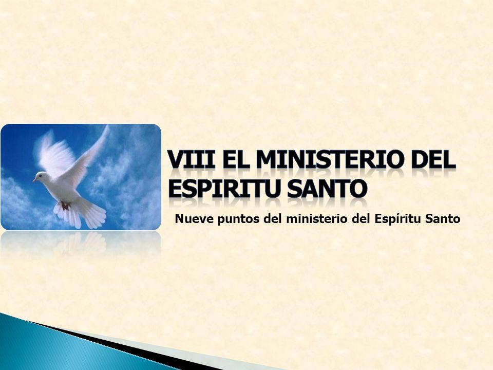 Nueve puntos del ministerio del Espíritu Santo