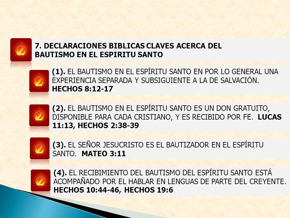 7. DECLARACIONES BIBLICAS CLAVES ACERCA DEL BAUTISMO EN EL ESPIRITU SANTO (1). EL BAUTISMO EN EL ESPÍRITU SANTO EN POR LO GENERAL UNA EXPERIENCIA SEPA