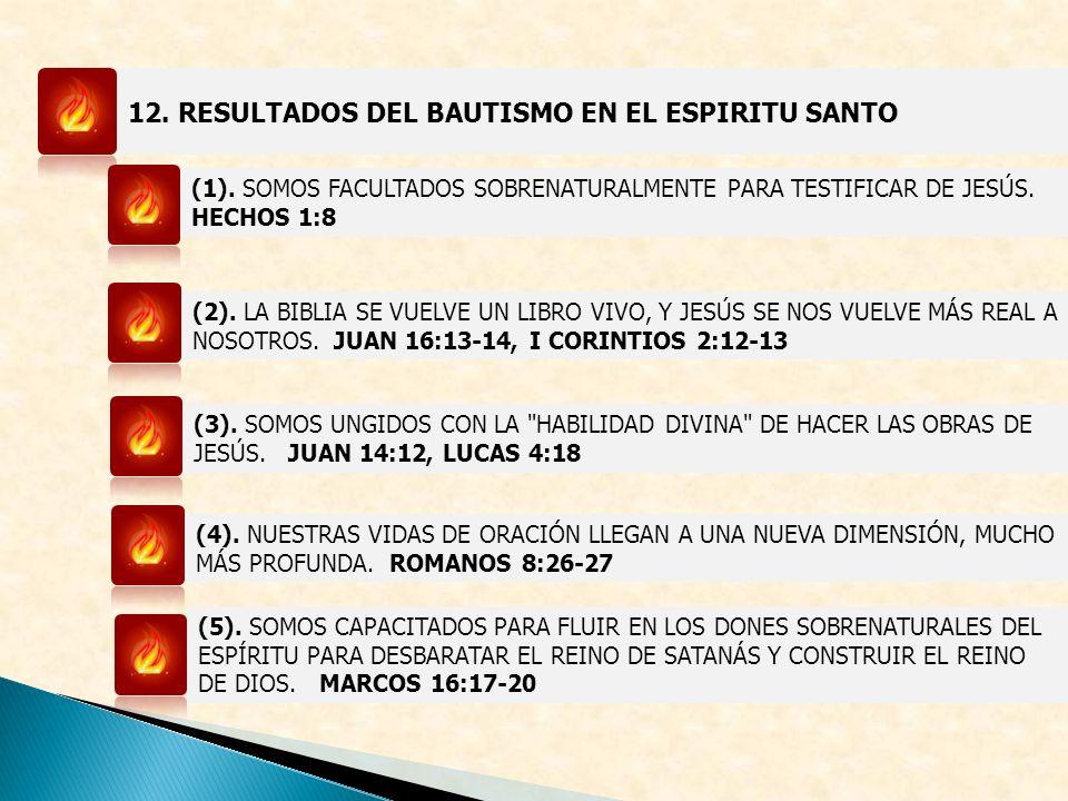 12.RESULTADOS DEL BAUTISMO EN EL ESPIRITU SANTO (1).