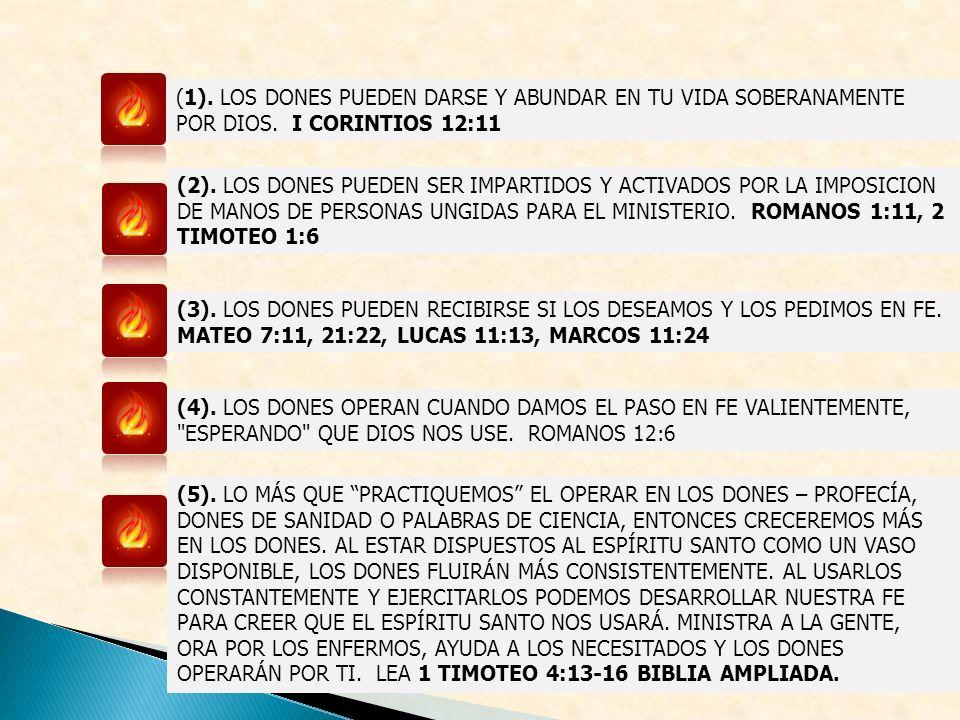 (1).LOS DONES PUEDEN DARSE Y ABUNDAR EN TU VIDA SOBERANAMENTE POR DIOS.