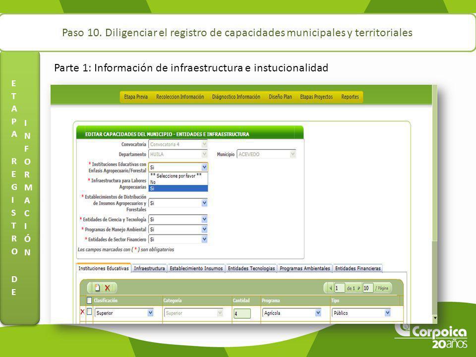 Paso 10. Diligenciar el registro de capacidades municipales y territoriales Parte 1: Información de infraestructura e instucionalidad
