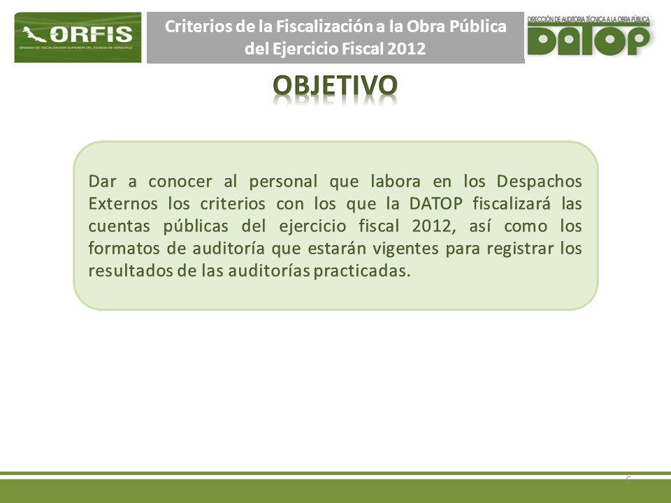 Criterios de la Fiscalización a la Obra Pública del Ejercicio Fiscal 2012 6
