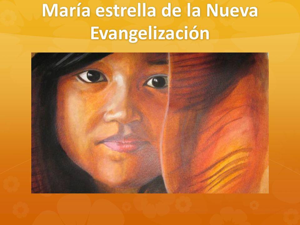 María estrella de la Nueva Evangelización