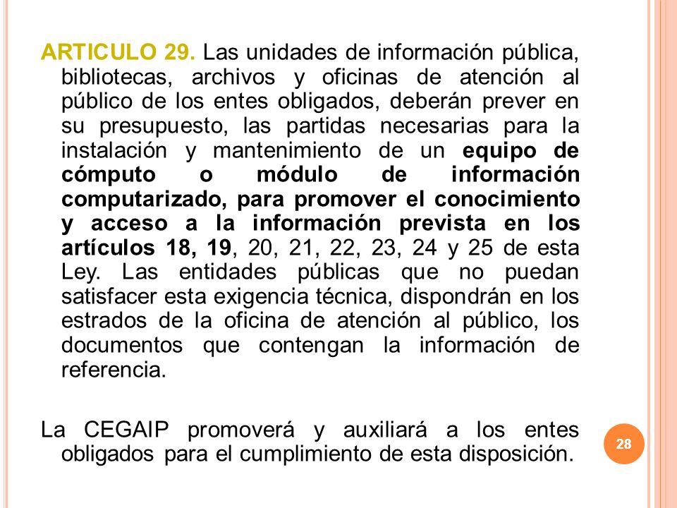 28 ARTICULO 29.